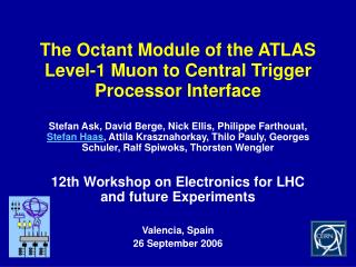 The Octant Module of the ATLAS Level-1 Muon to Central Trigger Processor Interface
