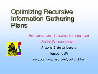 Optimizing Recursive Information Gathering Plans