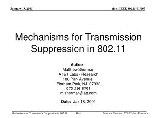 Mechanisms for Transmission Suppression in 802.11