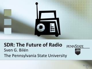 SDR: The Future of Radio