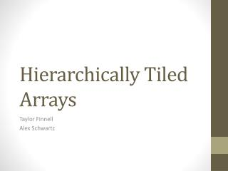 Hierarchically Tiled Arrays