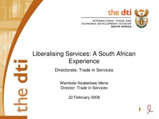 Trade in Services Trends: SA Economy Increasing proportion of:  GDP: 72% (HSRC, 2005)