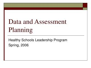 Data and Assessment Planning