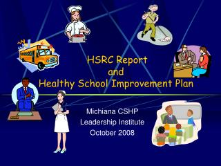 HSRC Report  and  Healthy School Improvement Plan