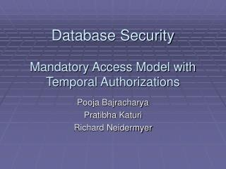 Database Security Mandatory Access Model with Temporal Authorizations