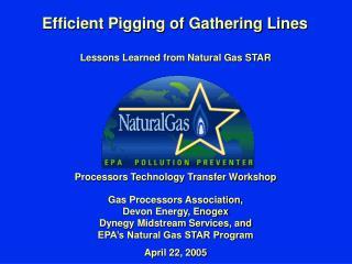 Efficient Pigging of Gathering Lines