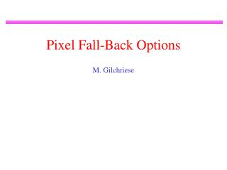 Pixel Fall-Back Options