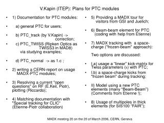 V.Kapin (ITEP): Plans for PTC modules