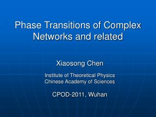 Phase Transitions of Complex Networks and related