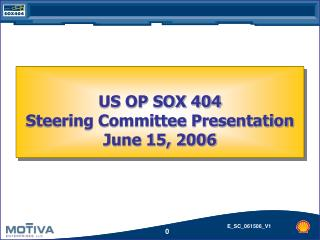 US OP SOX 404 Steering Committee Presentation  June 15, 2006