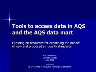 Tools to access data in AQS and the AQS data mart