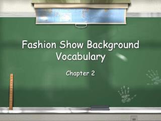 Fashion Show Background Vocabulary