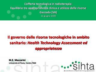 L�offerta tecnologica in radioterapia: