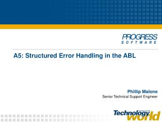 A5: Structured Error Handling in the ABL