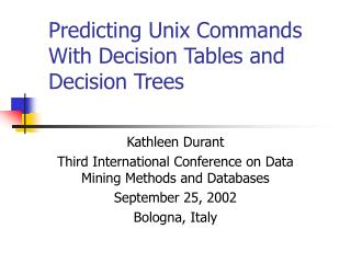 Predicting Unix Commands With Decision Tables and Decision Trees