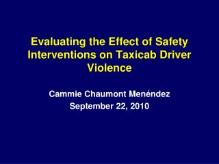 Evaluating the Effect of Safety Interventions on Taxicab Driver Violence