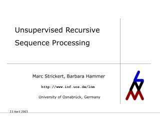 Unsupervised Recursive Sequence Processing