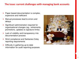 The issue: current challenges with managing bank accounts