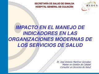 SECRETARÍA DE SALUD DE SINALOA HOSPITAL GENERAL DE CULIACÁN