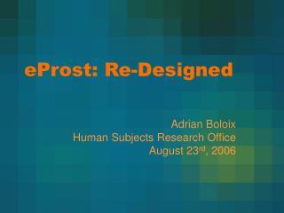 eProst: Re-Designed