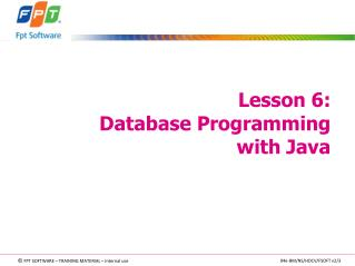 Lesson 6:  Database Programming  with Java