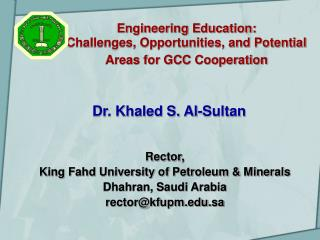 Engineering Education:  Challenges, Opportunities, and Potential Areas for GCC Cooperation