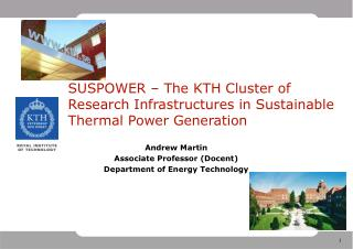 SUSPOWER � The KTH Cluster of Research Infrastructures in Sustainable Thermal Power Generation