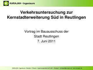 Verkehrsuntersuchung zur Kernstadterweiterung Süd in Reutlingen