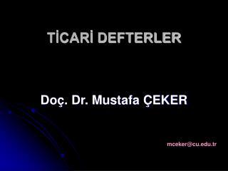 TİCARİ DEFTERLER