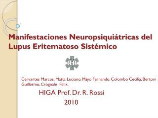 Manifestaciones Neuropsiqui�tricas del Lupus Eritematoso Sist�mico