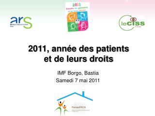 2011, année des patients  et de leurs droits