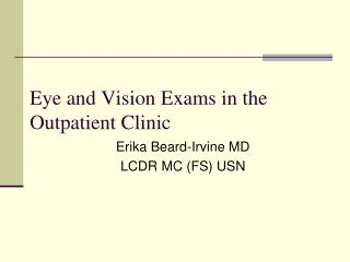 Eye and Vision Exams in the Outpatient Clinic