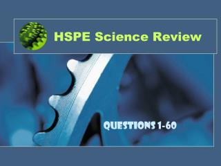 HSPE Science Review