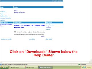 "Click on ""Downloads"" Shown below the Help Center"