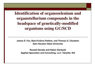 Identification of organoselenium and organotellurium compounds in the headspace of genetically-modified organisms using