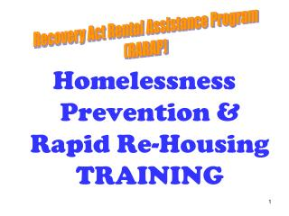 Homelessness Prevention & Rapid Re-Housing TRAINING