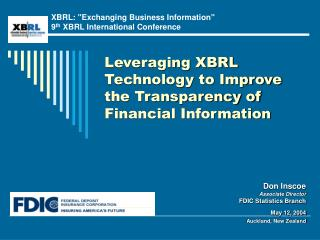 Leveraging XBRL Technology to Improve the Transparency of Financial Information
