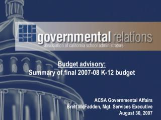 Budget advisory: Summary of final 2007-08 K-12 budget