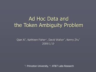 Ad Hoc Data and  the Token Ambiguity Problem