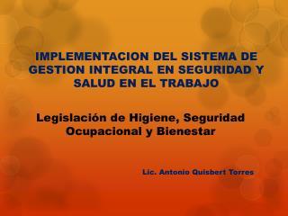 Legislación de Higiene, Seguridad Ocupacional y Bienestar