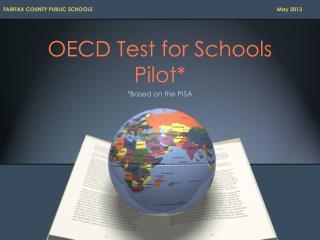 OECD Test for Schools Pilot*