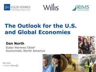 The Outlook for the U.S.  and Global Economies