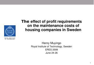 The  effect of profit requirements on the maintenance costs of housing companies in Sweden