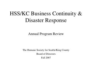 HSS/KC Business Continuity & Disaster Response Annual Program Review