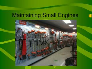 Maintaining Small Engines
