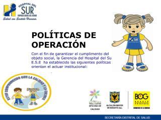 POLÍTICAS DE OPERACIÓN