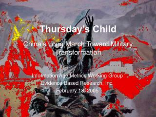 Thursday's Child China's Long March Toward Military Transformation