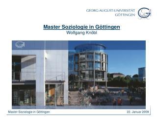 Master Soziologie in Göttingen Wolfgang Knöbl