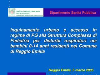 Reggio Emilia, 5 marzo 2005