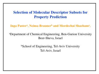 Selection of Molecular Descriptor Subsets for Property Prediction
